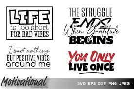 Svg is an image format used for vectors graphics. Motivational Quotes Bundle Graphic By Saudagar Creative Fabrica