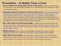 presentation on fraud prevention detection control prevention is better than a cure