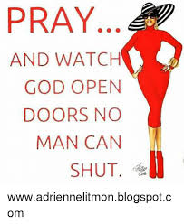 memes spot and pray and watch open doors no man can