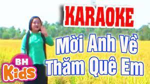 KARAOKE] Mời Anh Về Thăm Quê Em - Nhạc Karaoke Beat Chuẩn - YouTube