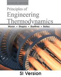 Principles of Engineering Thermodynamics, 7th Edition SI Version ...