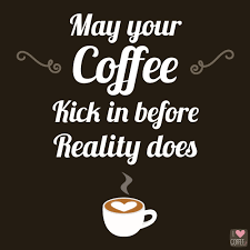 40 Coffee Quotes To Save Your Soul At Work Pinteres Inspiration Coffee Quotes