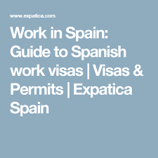 Work In Guide amp; Visas Permits To Spanish Spain AHqAp