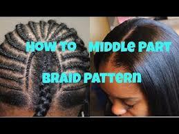 Middle Part Braid Pattern