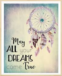 Dream Catcher Phrases Fascinating May All Your Dream Come True Dream Catcher Print Boho Dreamcatcher