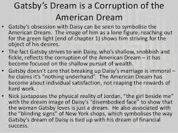 The Great Gatsby Corruption Of The American Dream