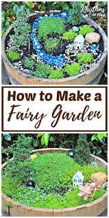 how to make a fairy garden from start to finish
