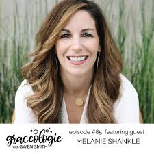 Graceologie Episode 85 - Gwen Smith