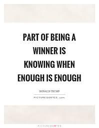 Enough Is Enough Quotes