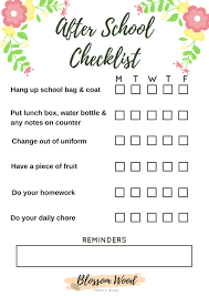 Checklist For School After School Checklist For Kids Blossom Wood