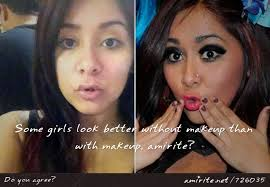you some s look better without makeup than with makeup amirite tips on how