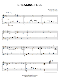 musical sheet breaking free sheet music direct