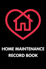 Home Maintenance Tracker Home Maintenance Record Book Owner Maintenance Tracker And