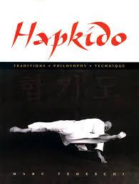 Hapkido Traditions Philosophy Technique Marc Tedeschi