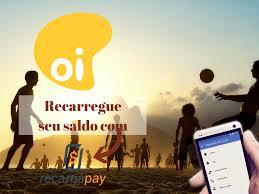 Saldo Com Conheça O Novo Aplicativo Para Fazer Recarga De Saldo Oi Em Rio De