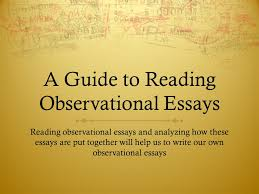 observational writing ppt video online  a guide to reading observational essays