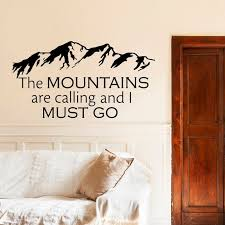 Wall Decal Quotes Simple Wall Decals Quotes The Mountains Are Calling And I Must Go Etsy