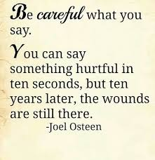 Quotes About Careful What You Say 40 Quotes Cool You Know What They Say Quotes