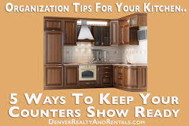 Kitchen Cabinet Organization Tips Organization Tips For Your Kitchen5 Ways To Keep Your Counters