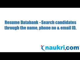 Phone Number On Resume How To Search A Candidate Through The Name Phone Number Email Id In Naukris Database