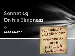 on his blindness sonnet by john milton