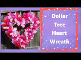 Valentines <b>Wreath</b> with <b>heart</b> shape form can be made with all Dollar ...