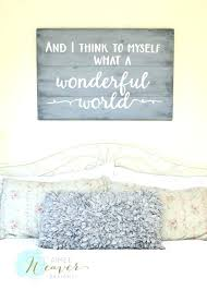 and i think to myself what a wonderful world wall art what a wonderful world wood