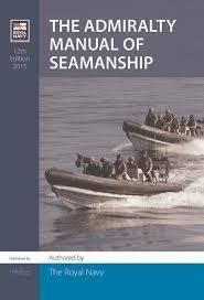 Navy Seamanship 12th Admiralty Manual Of Seamanship Published