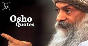 Osho Quotes Fascinating Osho Quotes 48 Most Famous Osho Quotes On Love Life