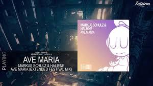 Markus Schulz & HALIENE - Ave Maria (Extended Festival Mix) - YouTube