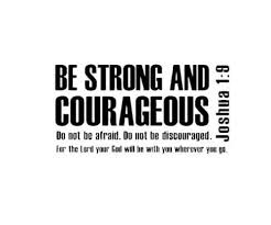 Be Strong And Courageous Quotes Adorable Joshua4848bestrongandcourageousvinyldecallivingwallquote