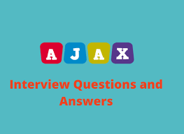 10 Advanced Ajax Interview Questions In 2019 Online