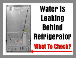 refrigerator water leak back of fridge