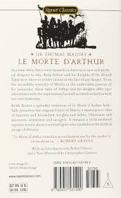 com le morte d arthur king arthur and the legends of the round table signet classics 9780451531490 keith baines thomas malory robert graves