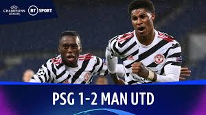 PSG v Manchester United (1-2) | Champions League Highlights - The Global  Herald
