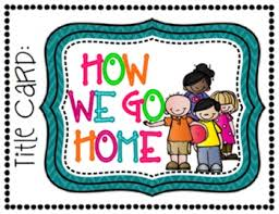 How We Go Home Clip Chart A Classroom Management Dismissal Tool