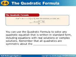 3 you can use the quadratic formula to solve any