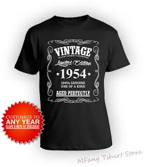 Personalized Tshirt Design Us 11 29 11 Off Custom Birthday Shirt 65th Bday Gifts Personalized Tshirt Custom Year B Day Vintage Born In 1954 Aged Perfectly Men Tee In T Shirts