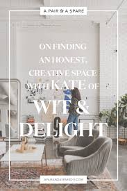 On Finding An Honest, Creative Space with Kate of Wit & Delight | A ...