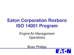 Ppt Eaton Corporation Roxboro Iso 14001 Program Powerpoint