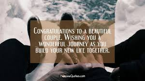 Congratulations To A Beautiful Couple Wishing You A Wonderful Simple Lovely Couples Images With Quotes