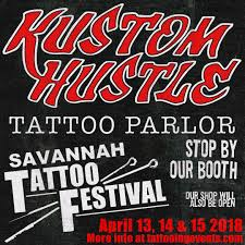 We Will Be At The Savannah Tattoo Festival This Year Come See Us