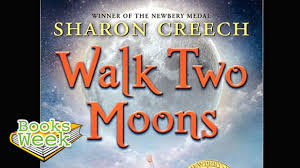 sparklife acirc the book that changed my life walk two moons the book that changed my life walk two moons