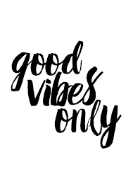 Image result for good vibes quotes