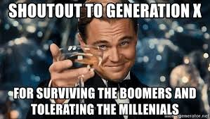 Image result for generation x meme