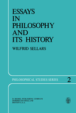 essays in philosophy and its history wilfrid sellars springer essays in philosophy and its history