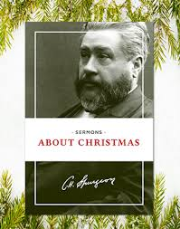 Spurgeon Quotes Fascinating 48 Quotes About Christmas From Charles Spurgeon Hendrickson