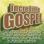 Incredible Gospel
