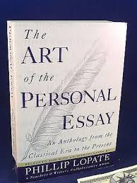 The Art Of The Personal Essay Writing Book Art Of Personal Essay Anthology Classical Era