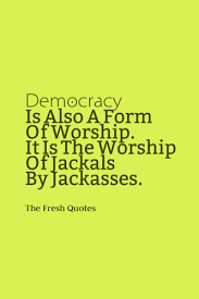 democracy quotes quotes sayings 34 democracy quotes